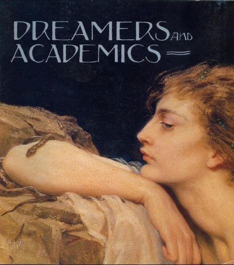 Dreamers and Academics