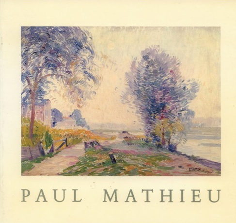 Paul Mathieu A Belgian Luminist Painter